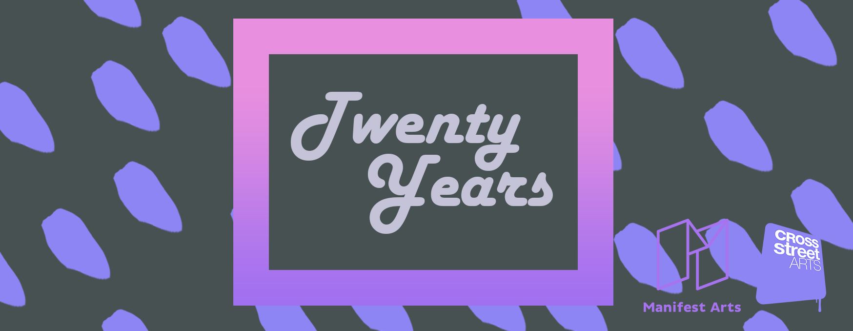 Twenty Years Exhibition
